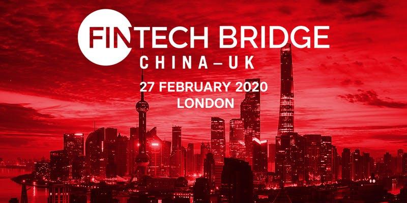 FINTECH Bridge China-UK Conference - Exclusive discount ...